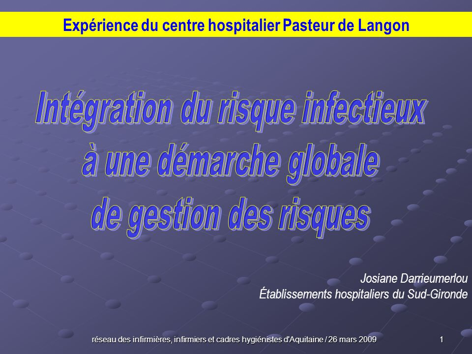 Expérience du centre hospitalier Pasteur de Langon