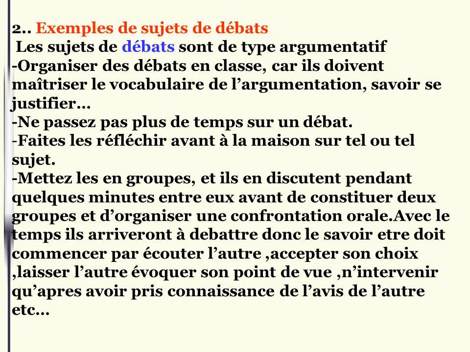 2.. Exemples de sujets de débats