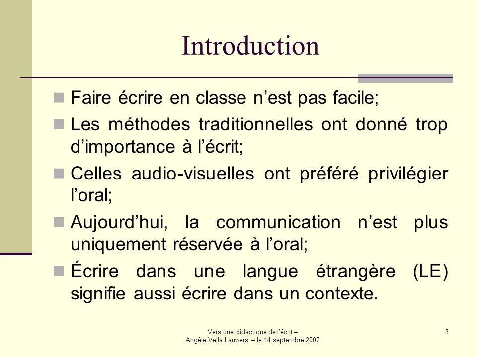 Introduction Faire écrire en classe n'est pas facile;