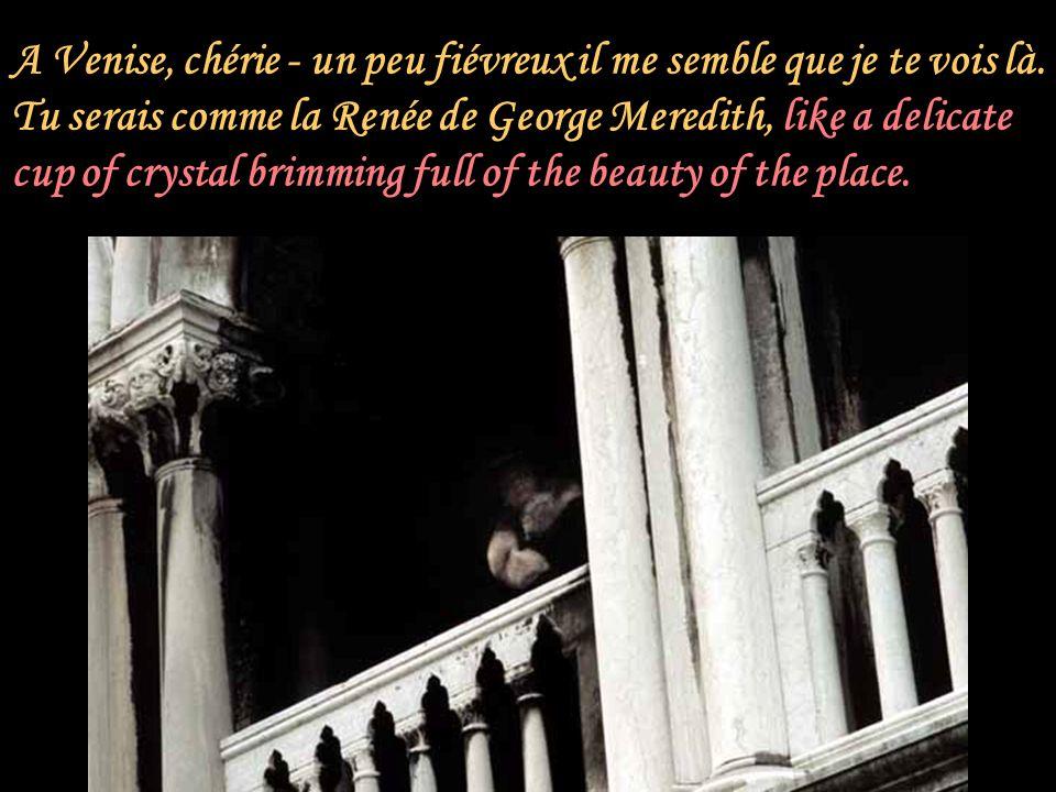 A Venise, chérie - un peu fiévreux il me semble que je te vois là