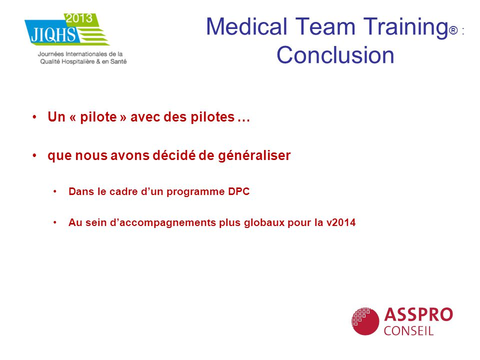 Medical Team Training® : Conclusion
