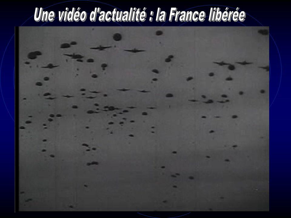 Une vidéo d actualité : la France libérée