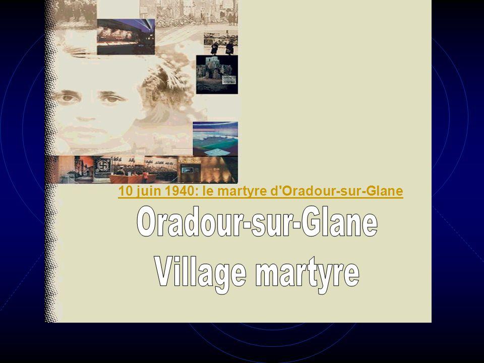 Oradour-sur-Glane Village martyre