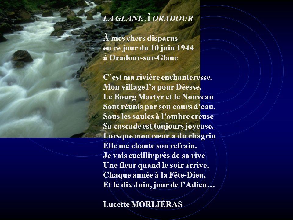 À mes chers disparus en ce jour du 10 juin 1944 à Oradour-sur-Glane