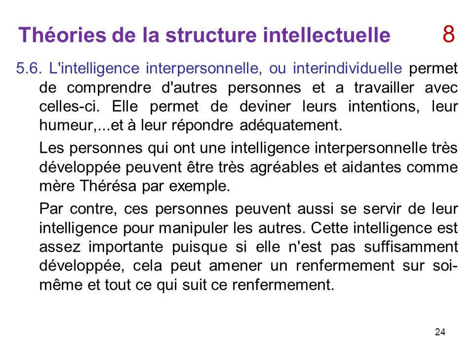 Théories de la structure intellectuelle 8