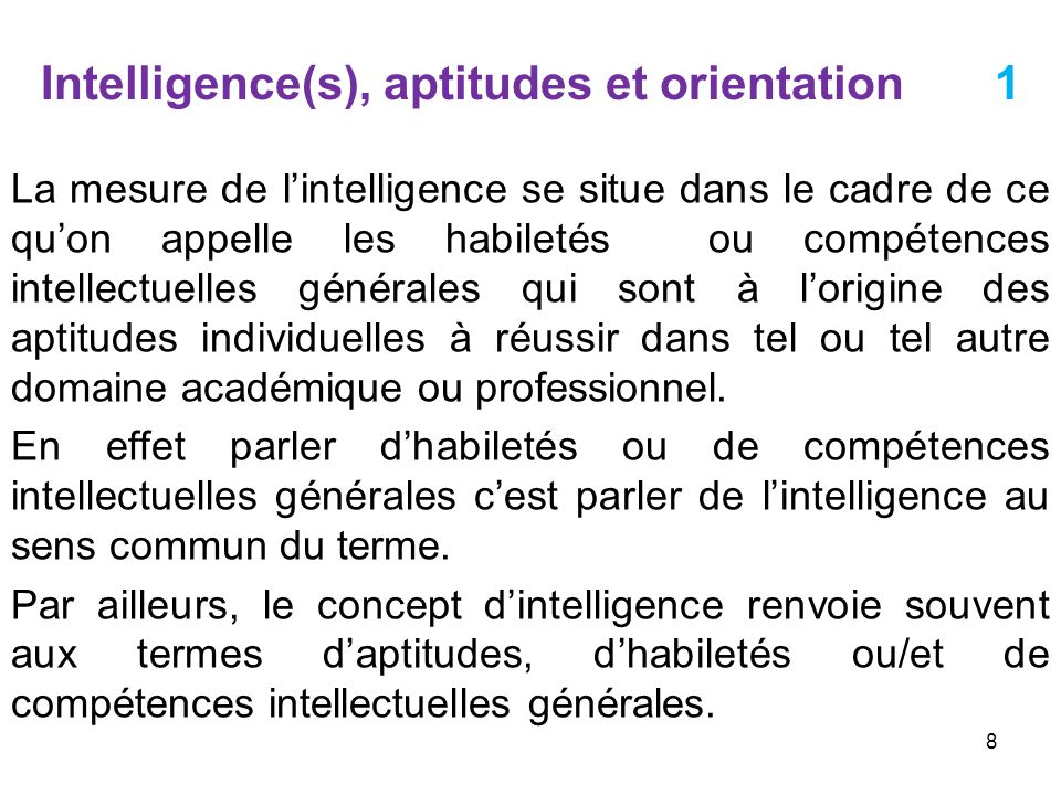 Intelligence(s), aptitudes et orientation 1
