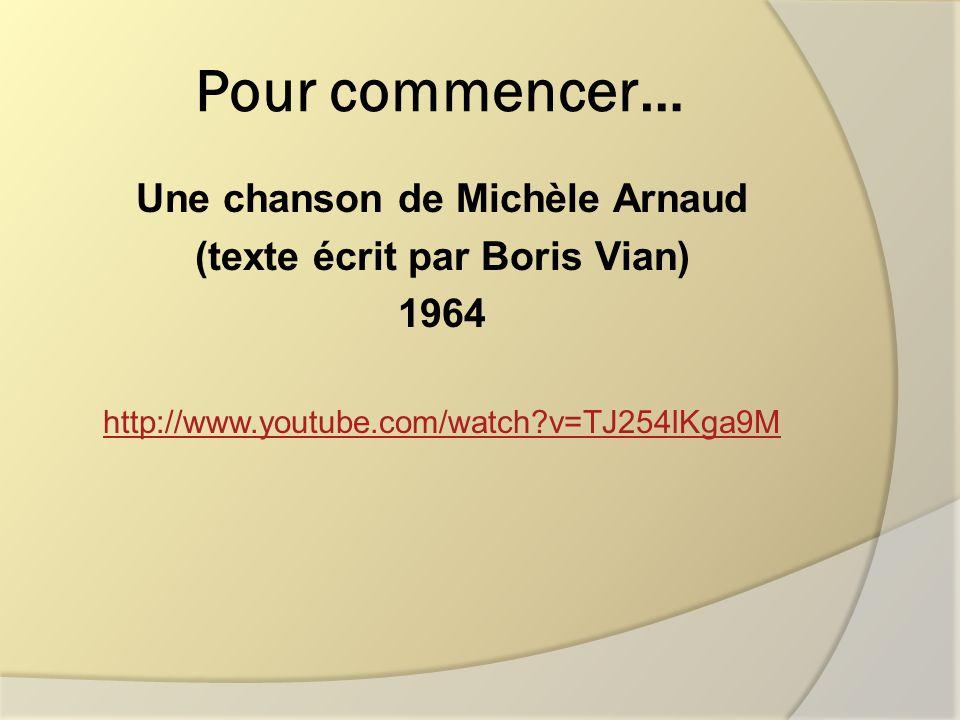 Une chanson de Michèle Arnaud (texte écrit par Boris Vian)