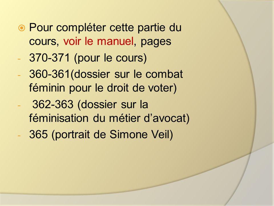 Pour compléter cette partie du cours, voir le manuel, pages