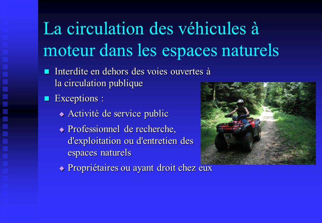 La circulation des véhicules à moteur dans les espaces naturels