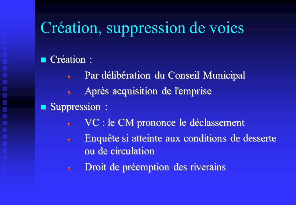 Création, suppression de voies