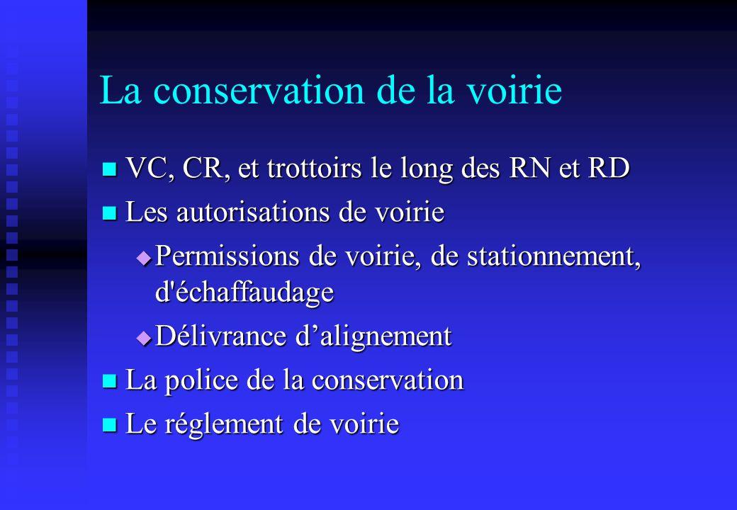 La conservation de la voirie