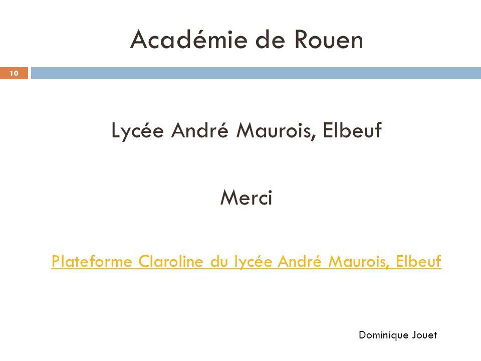 Académie de Rouen Lycée André Maurois, Elbeuf Merci