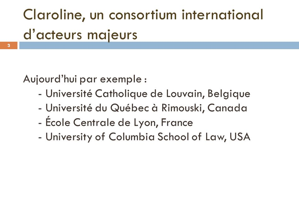 Claroline, un consortium international d'acteurs majeurs