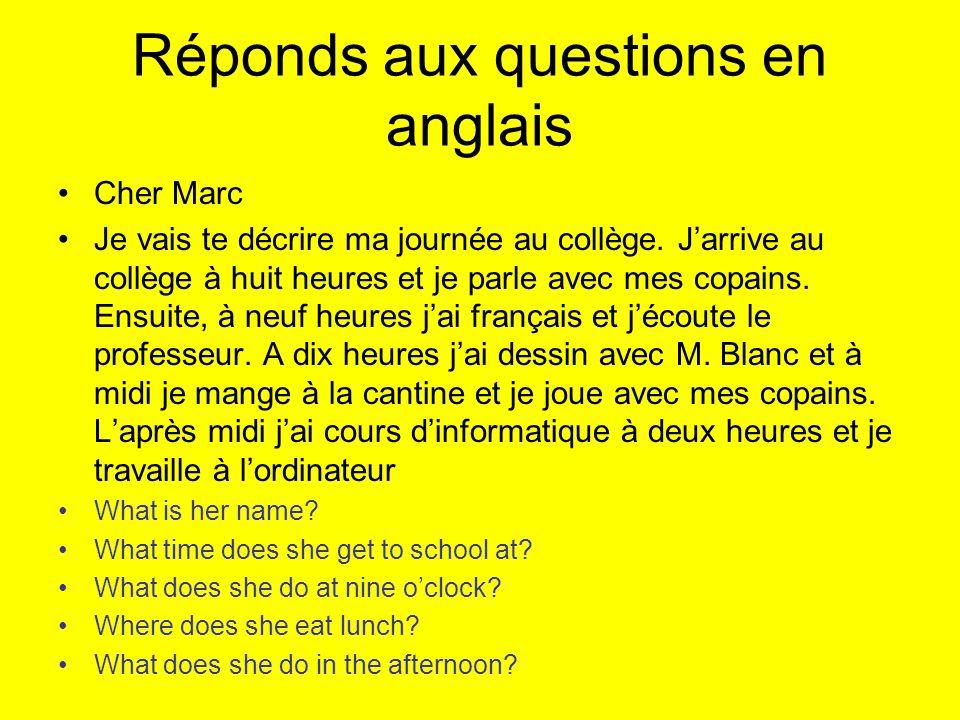 Réponds aux questions en anglais