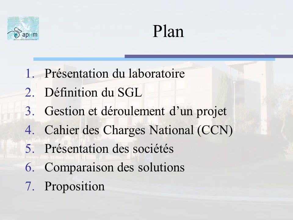 Plan Présentation du laboratoire Définition du SGL