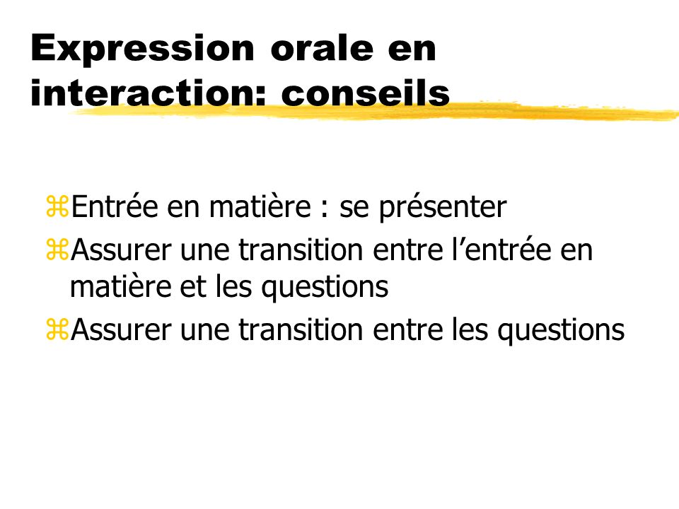 Expression orale en interaction: conseils