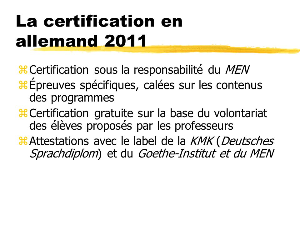 La certification en allemand 2011