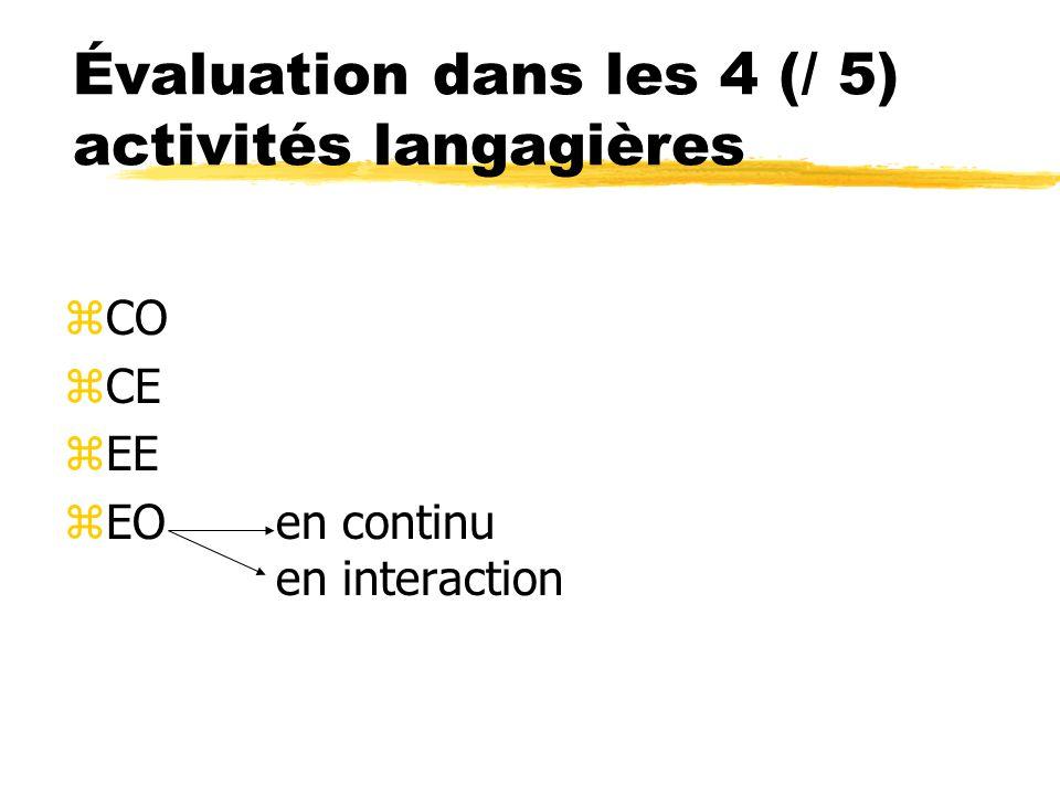 Évaluation dans les 4 (/ 5) activités langagières