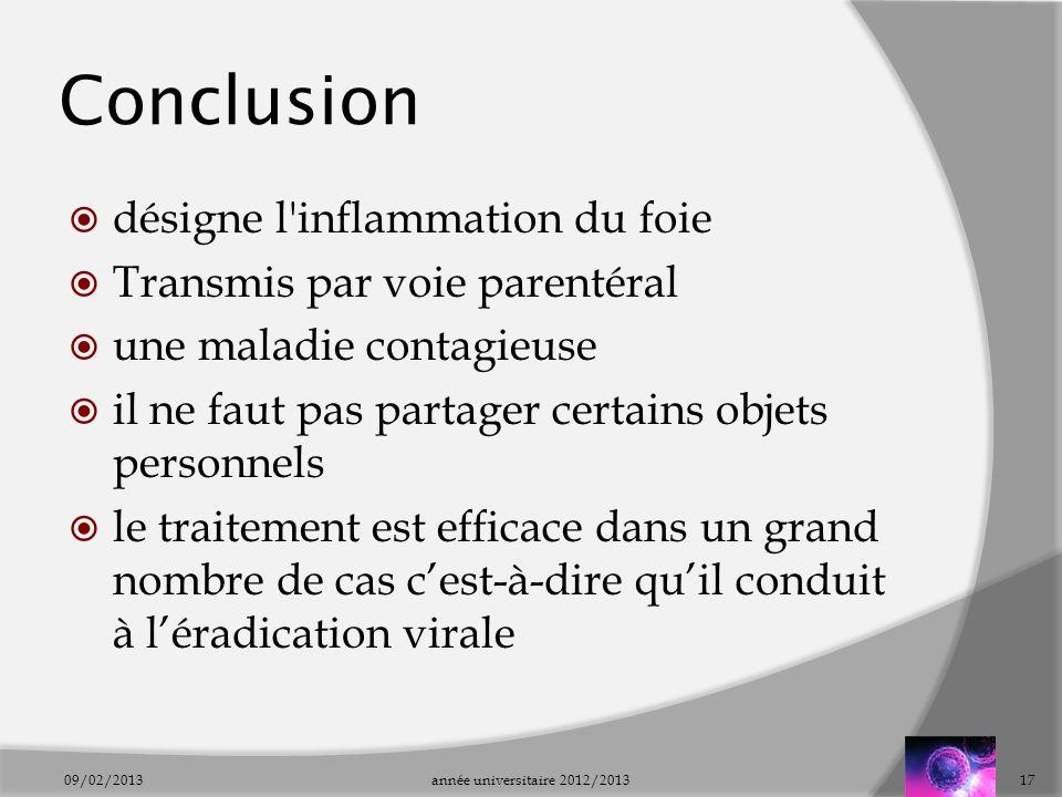 Conclusion désigne l inflammation du foie Transmis par voie parentéral