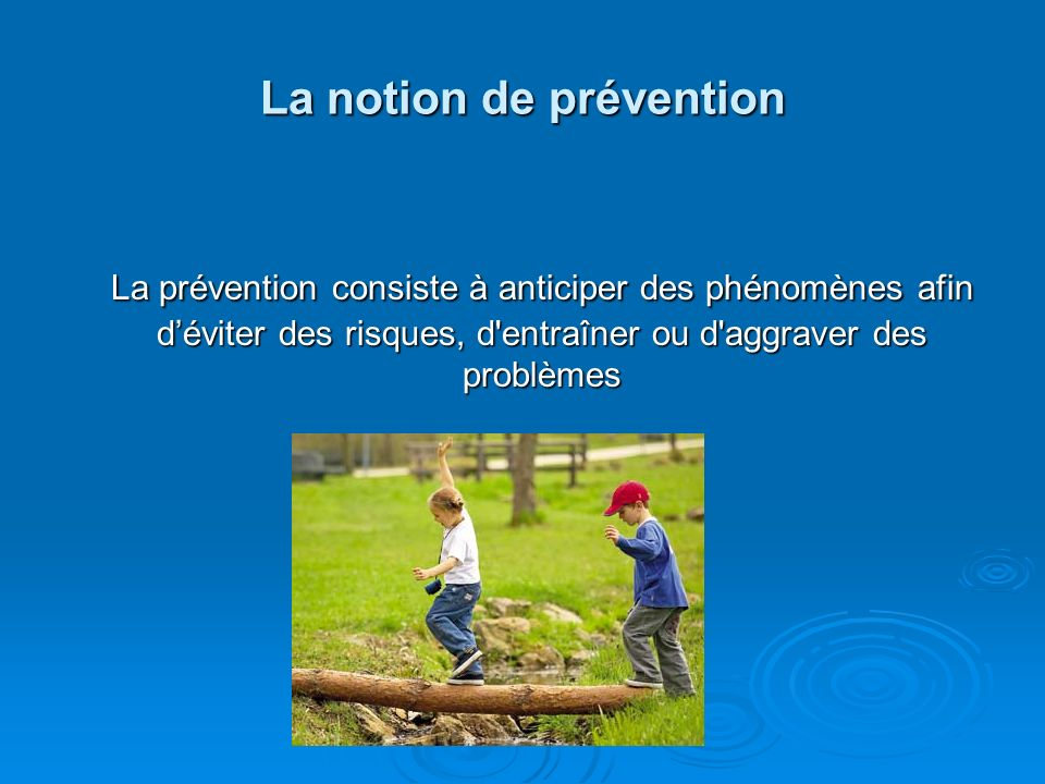 La notion de prévention