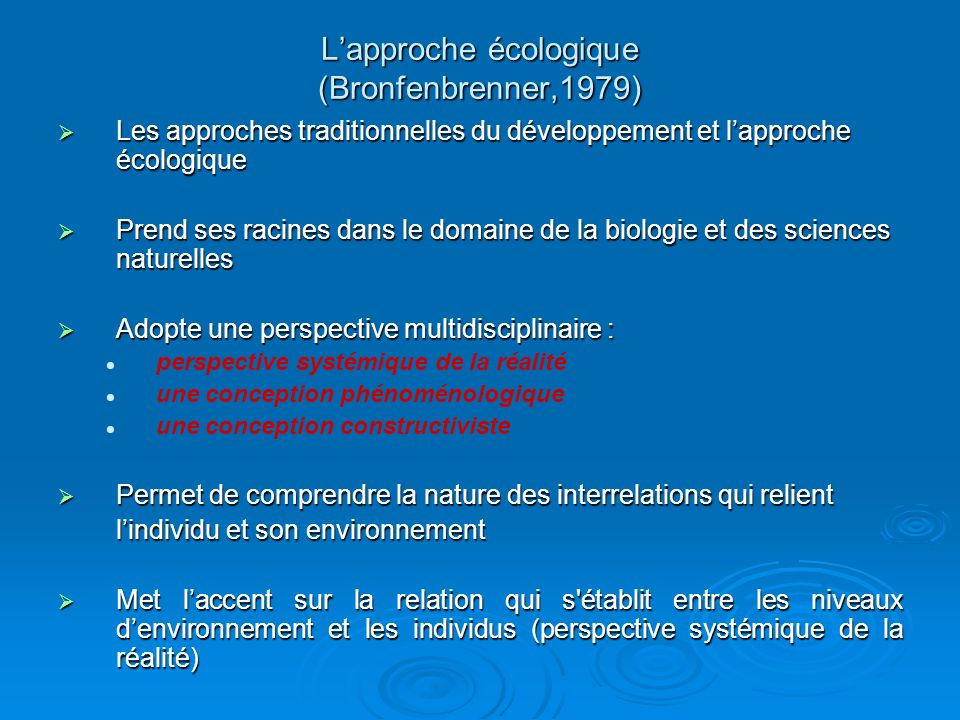 L'approche écologique (Bronfenbrenner,1979)