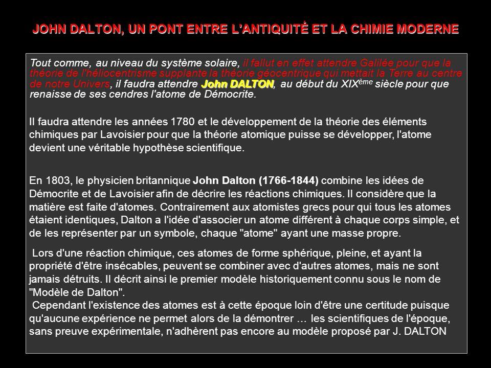 JOHN DALTON, UN PONT ENTRE L ANTIQUITÉ ET LA CHIMIE MODERNE