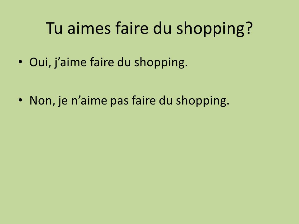 Tu aimes faire du shopping
