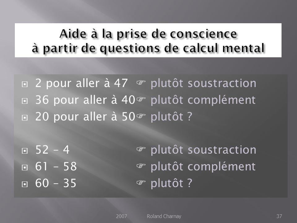 Aide à la prise de conscience à partir de questions de calcul mental
