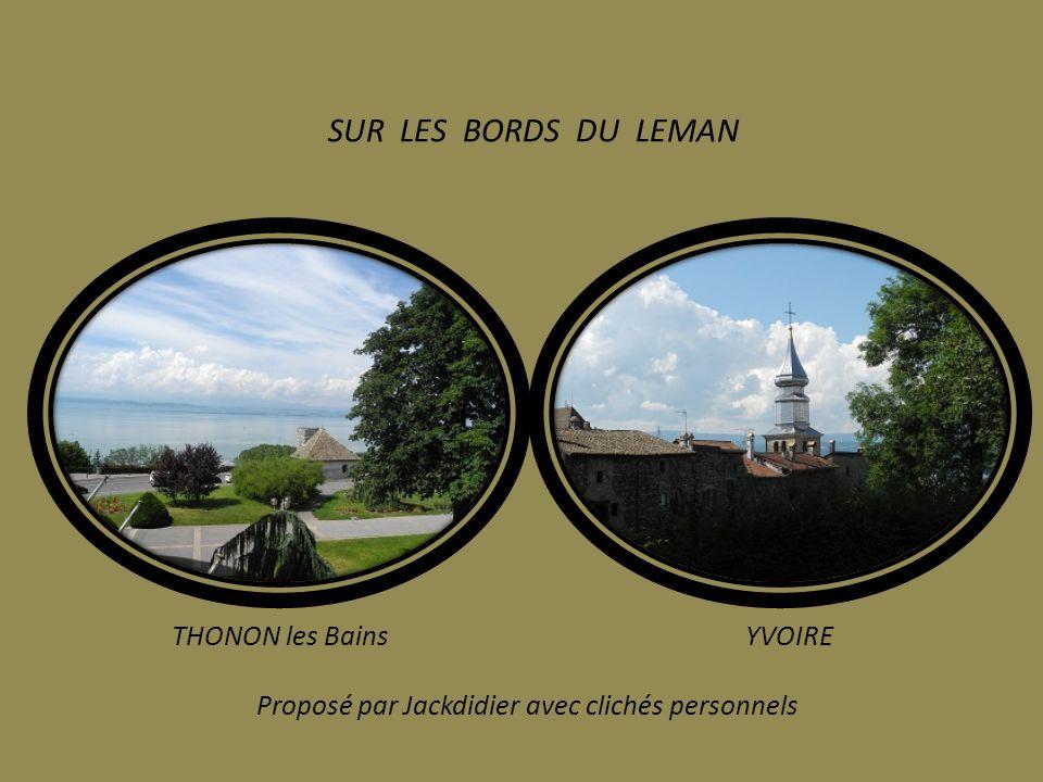 SUR LES BORDS DU LEMAN THONON les Bains YVOIRE