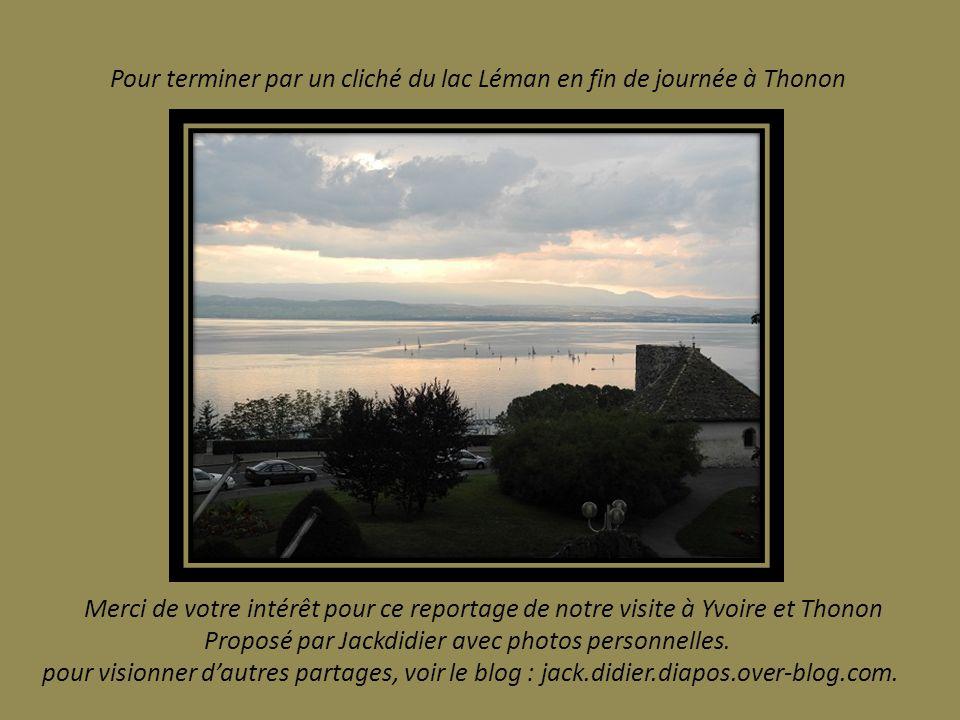 Pour terminer par un cliché du lac Léman en fin de journée à Thonon