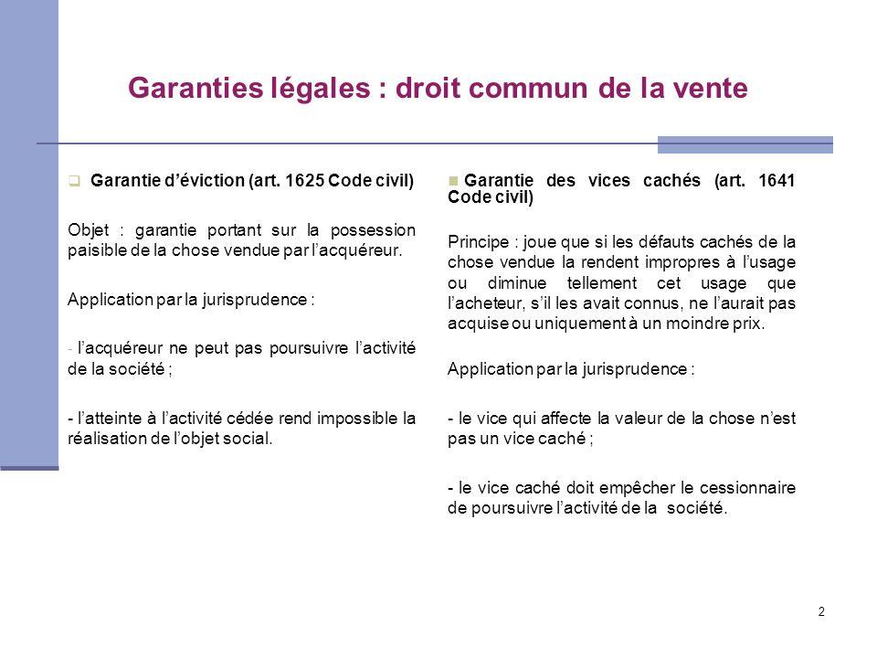 Garanties légales : droit commun de la vente