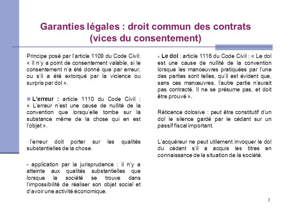 Garanties légales : droit commun des contrats (vices du consentement)