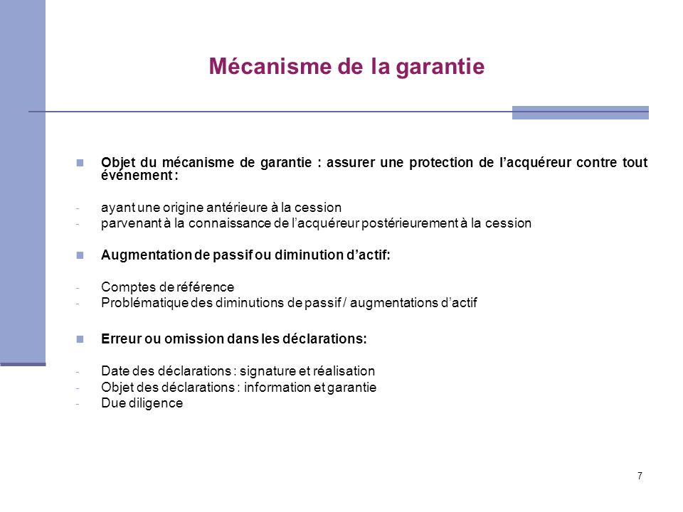 Mécanisme de la garantie