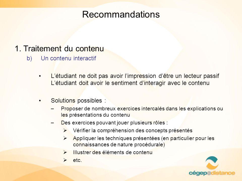 Recommandations 1. Traitement du contenu Un contenu interactif
