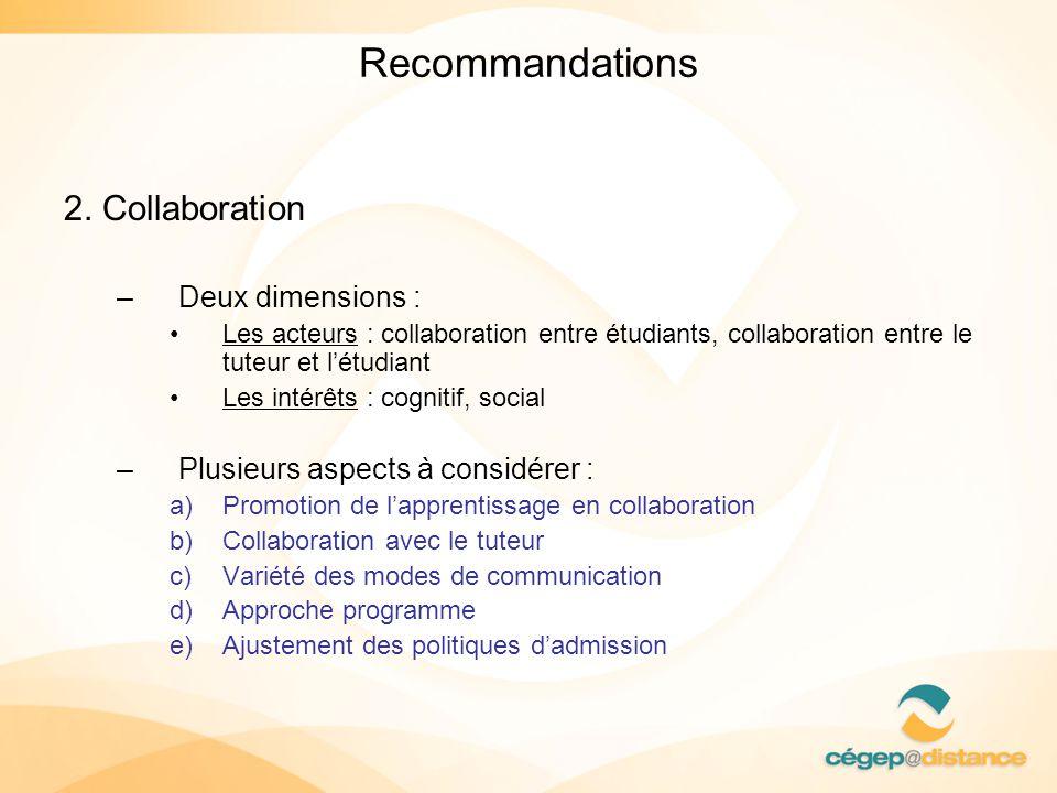 Recommandations 2. Collaboration Deux dimensions :