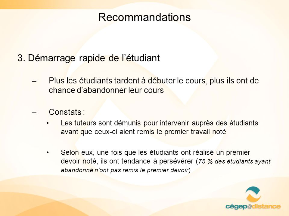 Recommandations 3. Démarrage rapide de l'étudiant