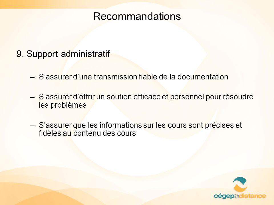 Recommandations 9. Support administratif