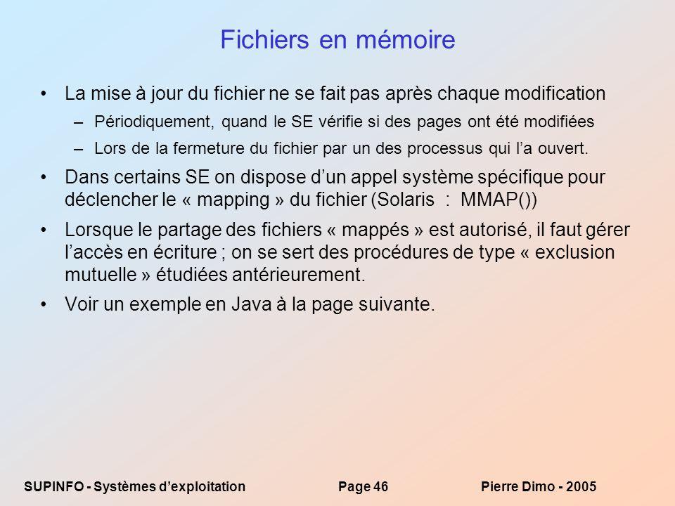 Fichiers en mémoire La mise à jour du fichier ne se fait pas après chaque modification.
