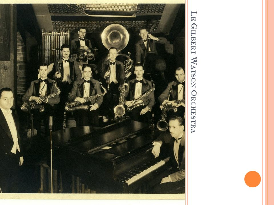 Le Gilbert Watson Orchestra