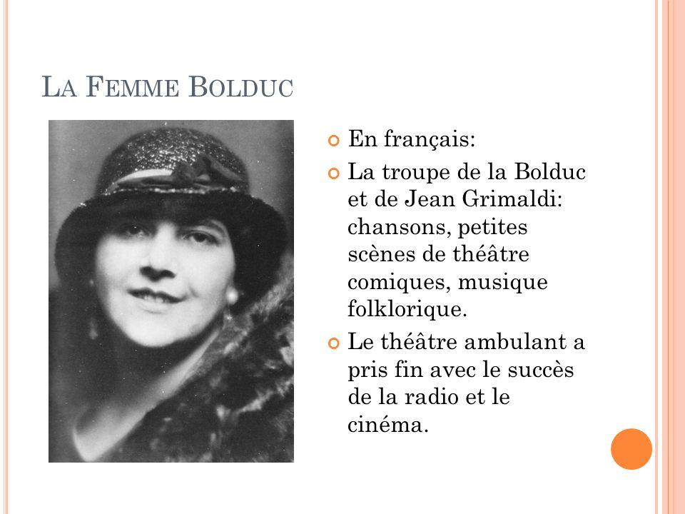 La Femme Bolduc En français: