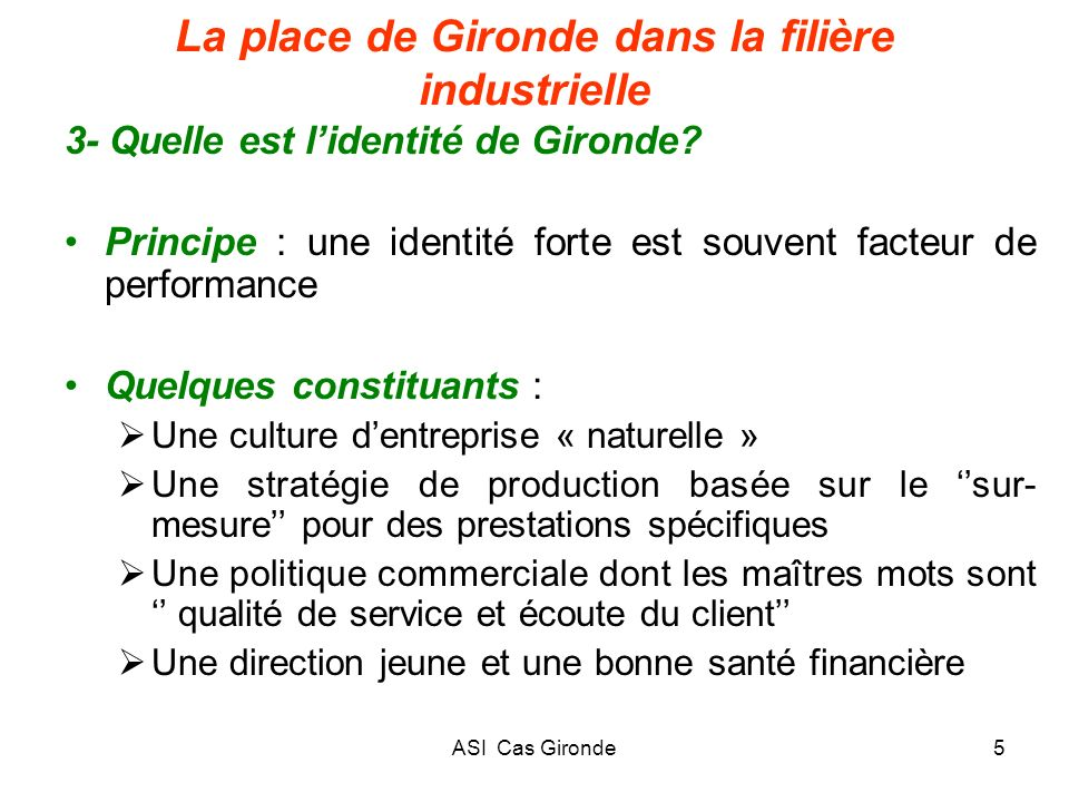 La place de Gironde dans la filière industrielle