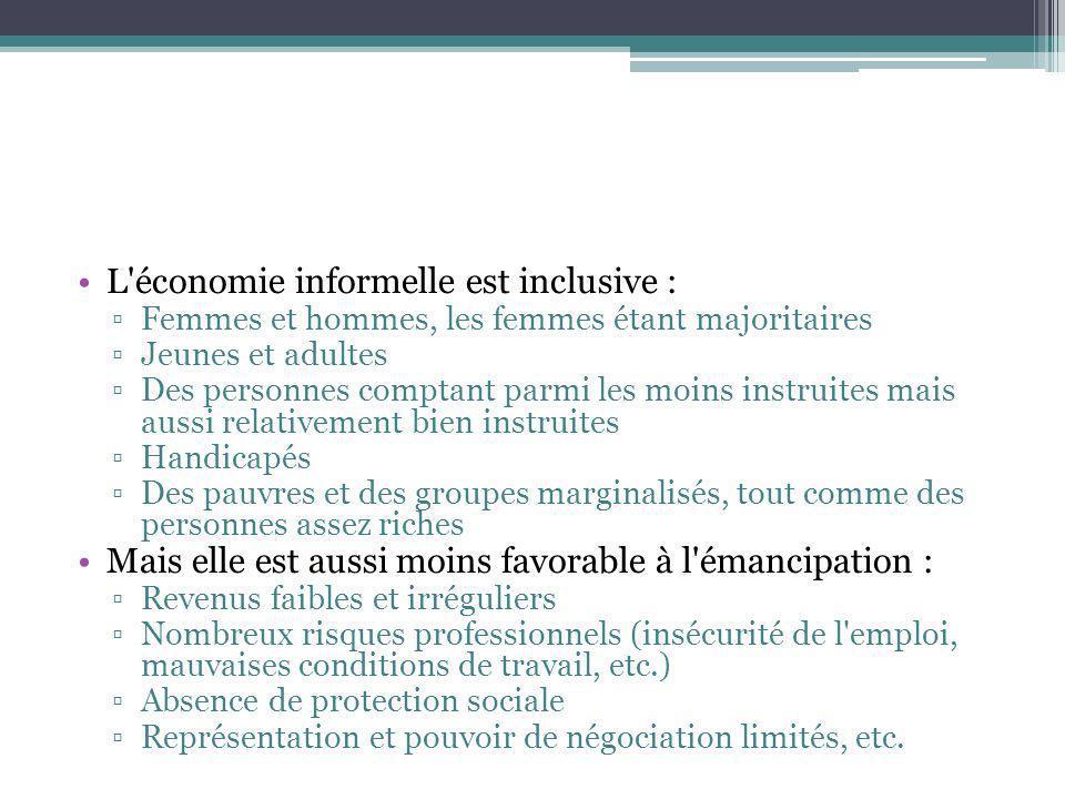 L économie informelle est inclusive :