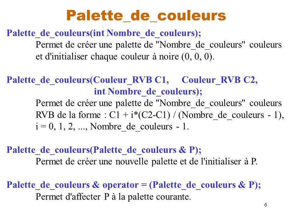 Palette_de_couleurs Palette_de_couleurs(int Nombre_de_couleurs);