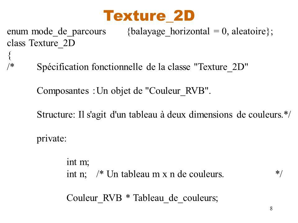 Texture_2D enum mode_de_parcours {balayage_horizontal = 0, aleatoire};