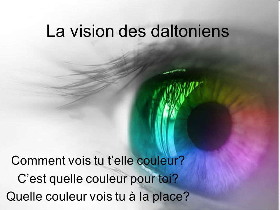 La vision des daltoniens