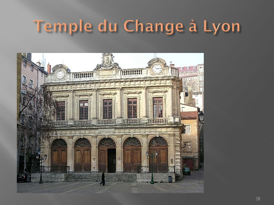 Temple du Change à Lyon
