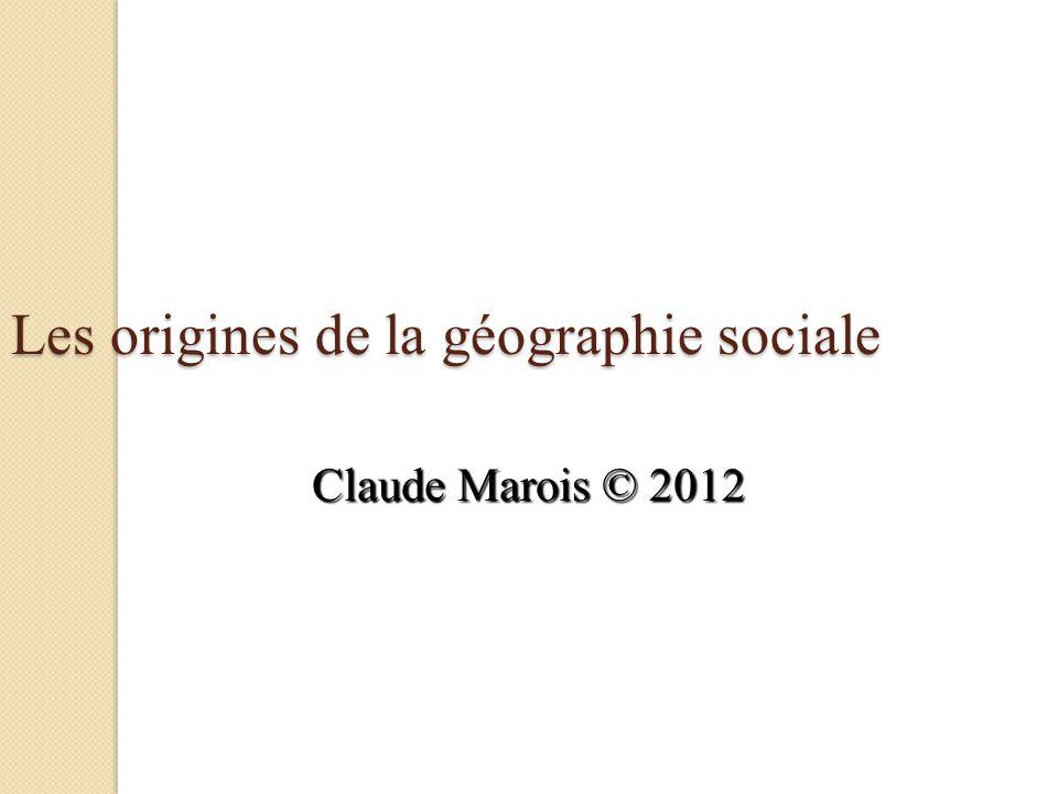 Les origines de la géographie sociale