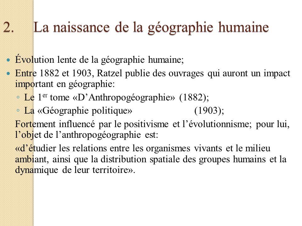 2. La naissance de la géographie humaine