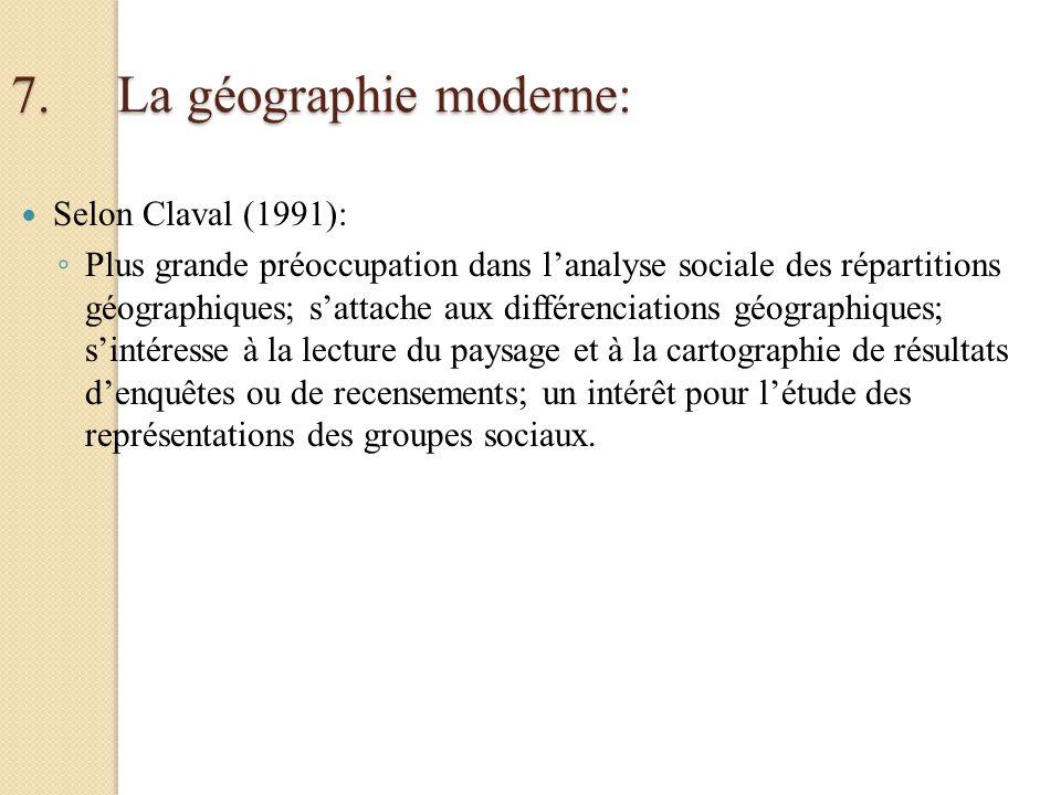 7. La géographie moderne: