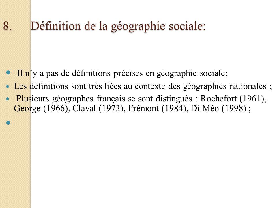 8. Définition de la géographie sociale: